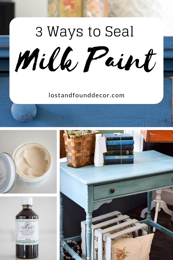 Three Ways To Seal Milk Paint Using Different Top Coat
